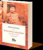 cechov senza trama e senza finale