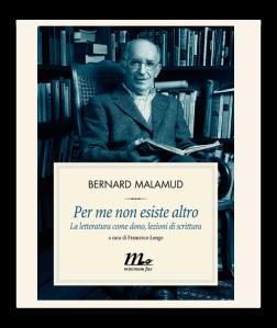 Trovare la propria voce: lo dice anche Bernard Malamud