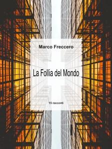 copertina_follia-mondo-definitiva