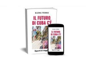 copertina il futuro di cuba c'è